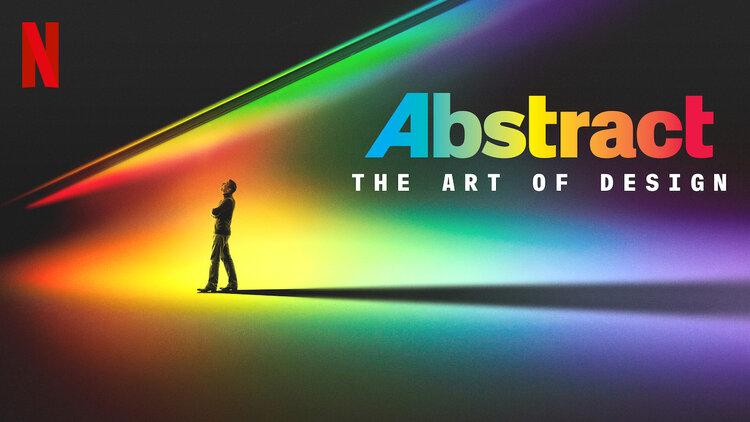 Abstract: The Art of Design on Netflix — Sneha Mehta