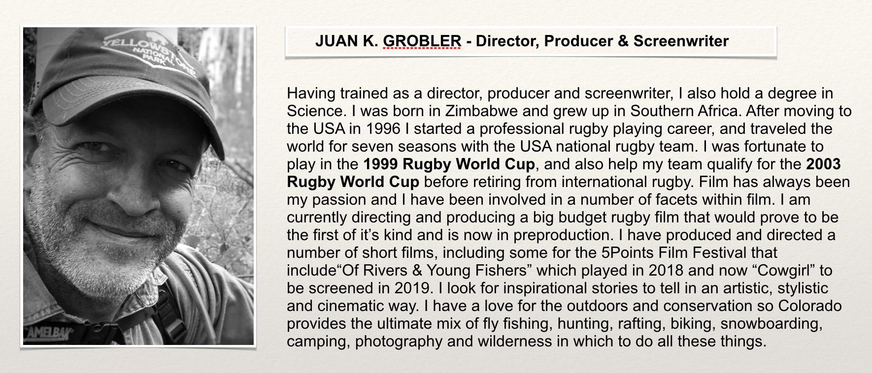 Juan Grobler - Film Director