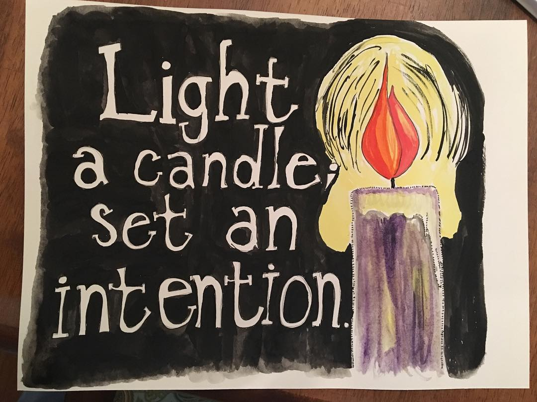 Light a Candle; set an intention