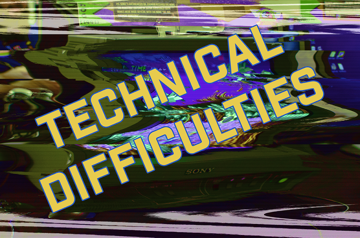 technical difficulties web.jpg