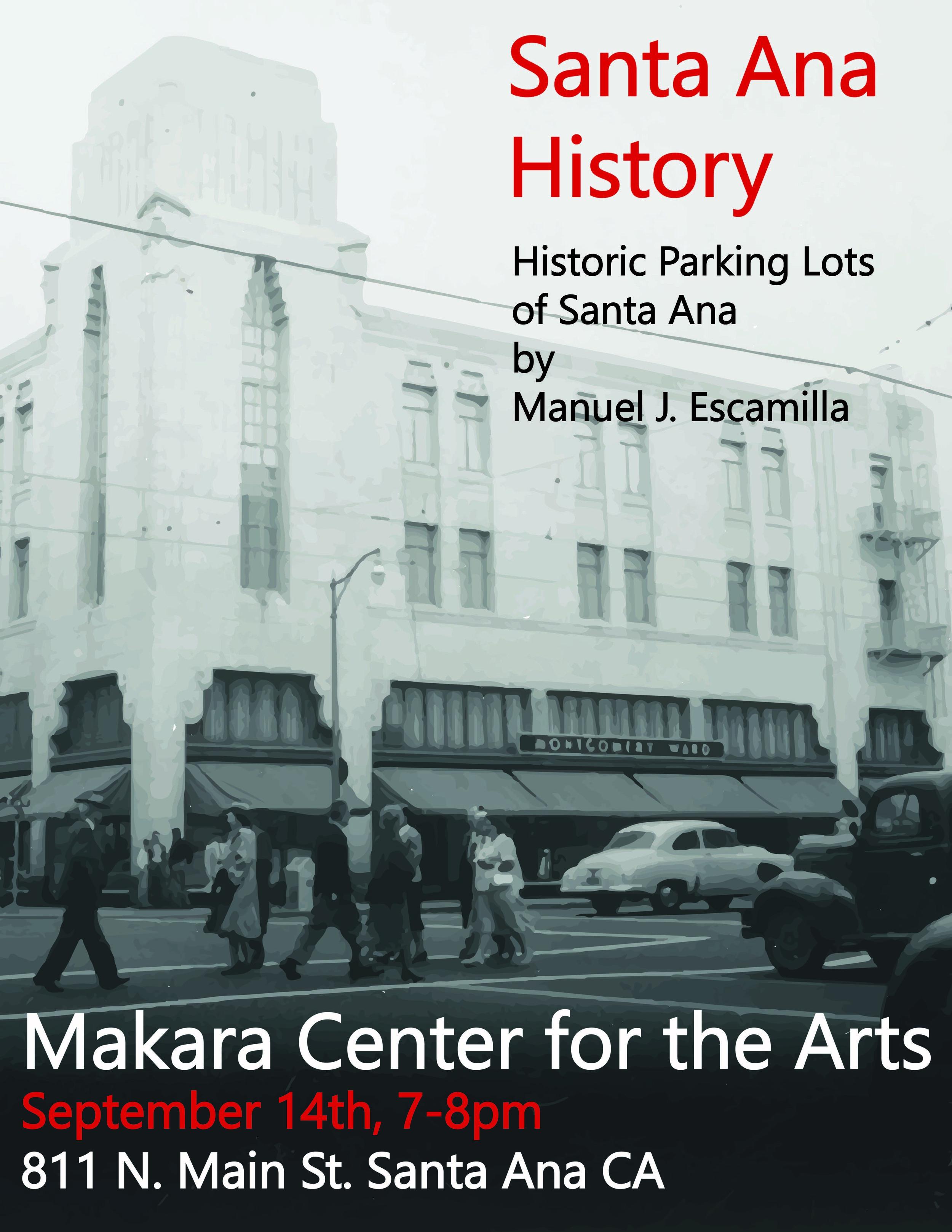 Makara_Santa Ana_History_Manny Escamilla