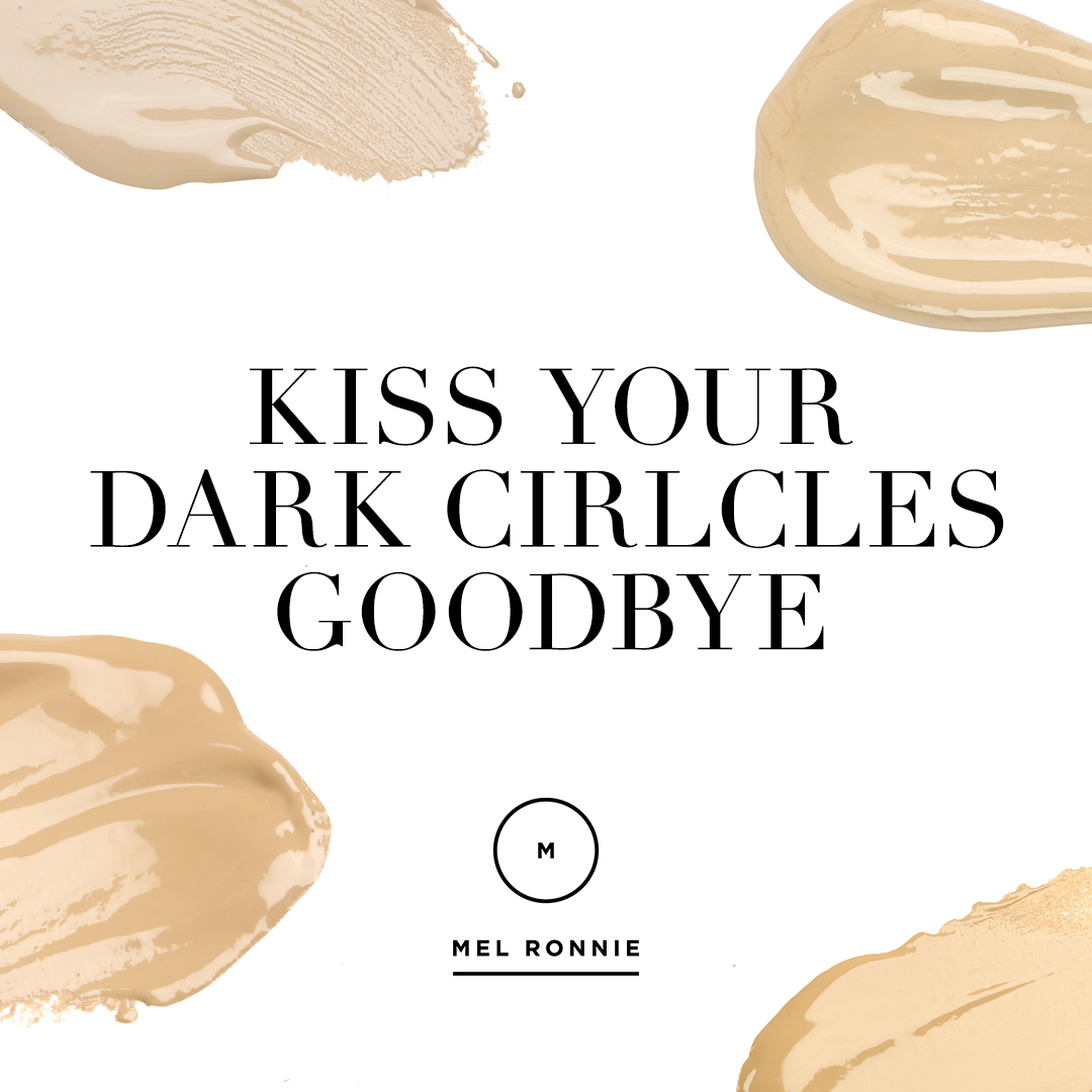 mel-ronnie-kiss-your-dark-circles-goodbye.jpg