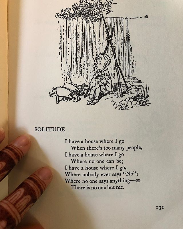 "I've had this 1958 edition of "" The World of Christopher Robin"" by A.A.Milne since as early as I can remember. As a child I loved to read. (I still do today but some of the subjects have changed)  This was my favorite poem... the one I recited to myself and probably the first one I ever memorized. Even as I child I was an introvert, long before my mouth could speak the word. Holidays, large gatherings and lately social media has made me wanting to retreat into my room where it's only me. It's not that there's anything wrong, I just a need to recharge and this is the best way I know how. My time through the new year will be limited on social media and I may be more hermity than normal. It's ok though, I'm just reconnecting and reorganizing what needs my attention. I wish you all a wonderful transition into 2019 and I'll catch you on the flip side. 😊🙏🏻💙"