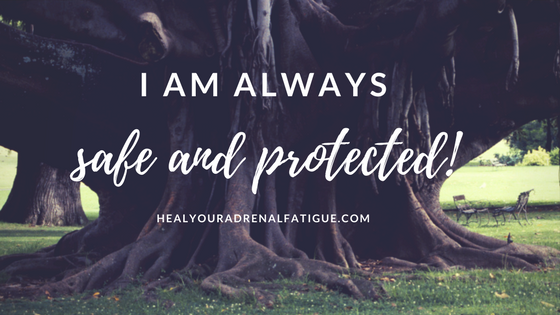 I am always safe and protected!