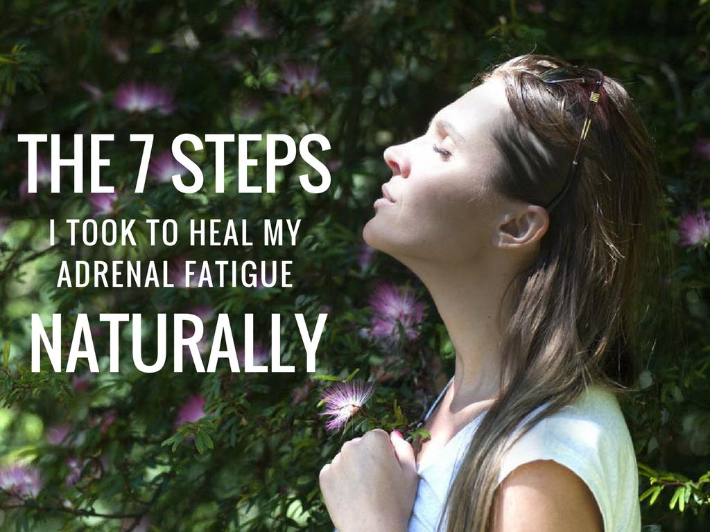 The 7 Steps I Took