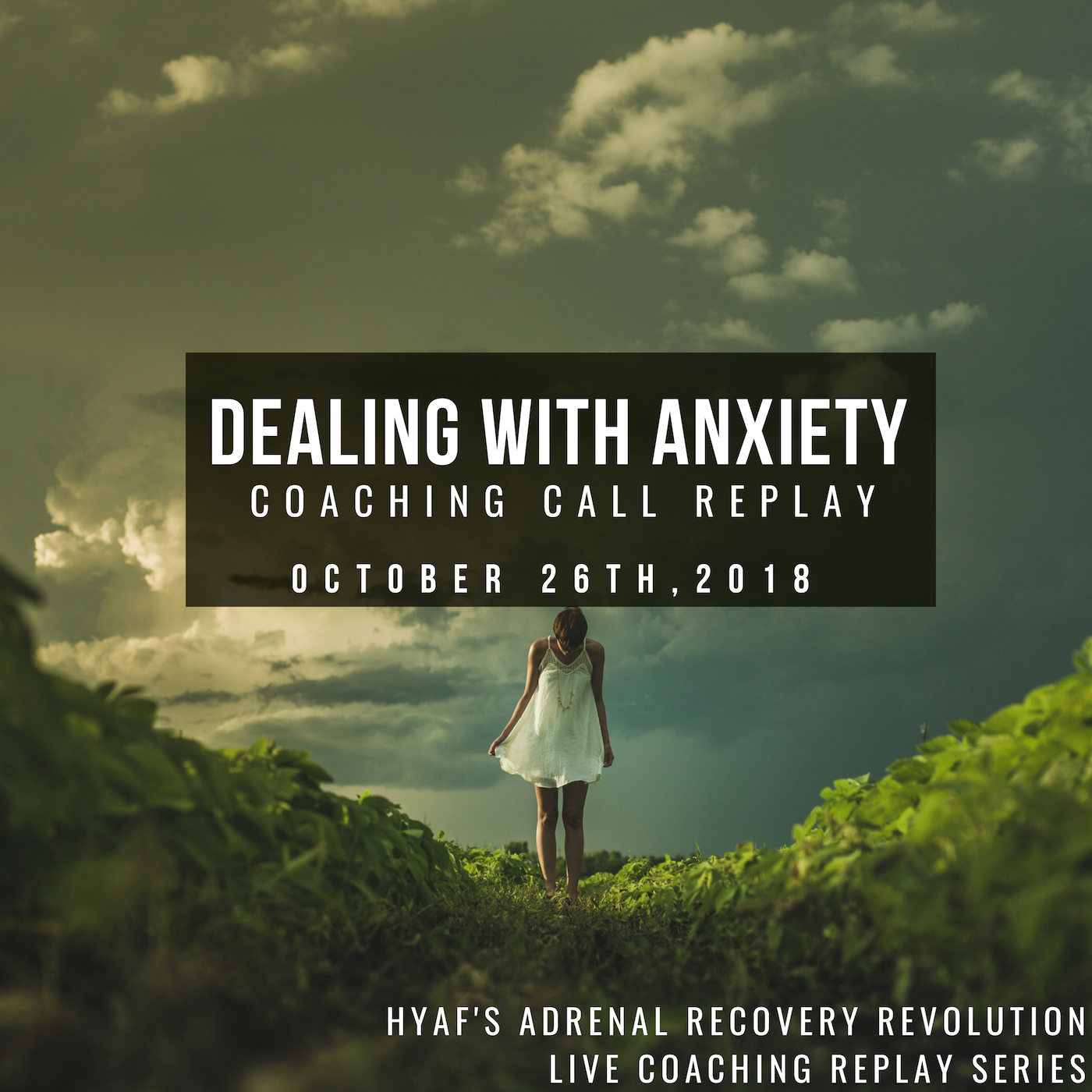 Anxiety Call Replay