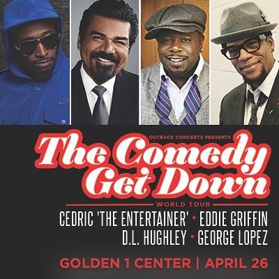 ON SALE NOW: The Comedy Get Down World Tour heads to #Sacramento on 4/26 at @golden1center! #CGDTour #Sacramento #California #GoldenState