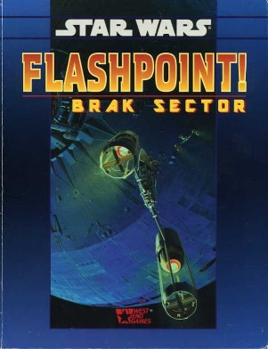 Star Wars RPG (d6) Flashpoint! Brak Sector