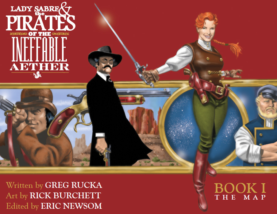 Lady Sabre & the Pirates of the Ineffable Aether Volume 1: The Map