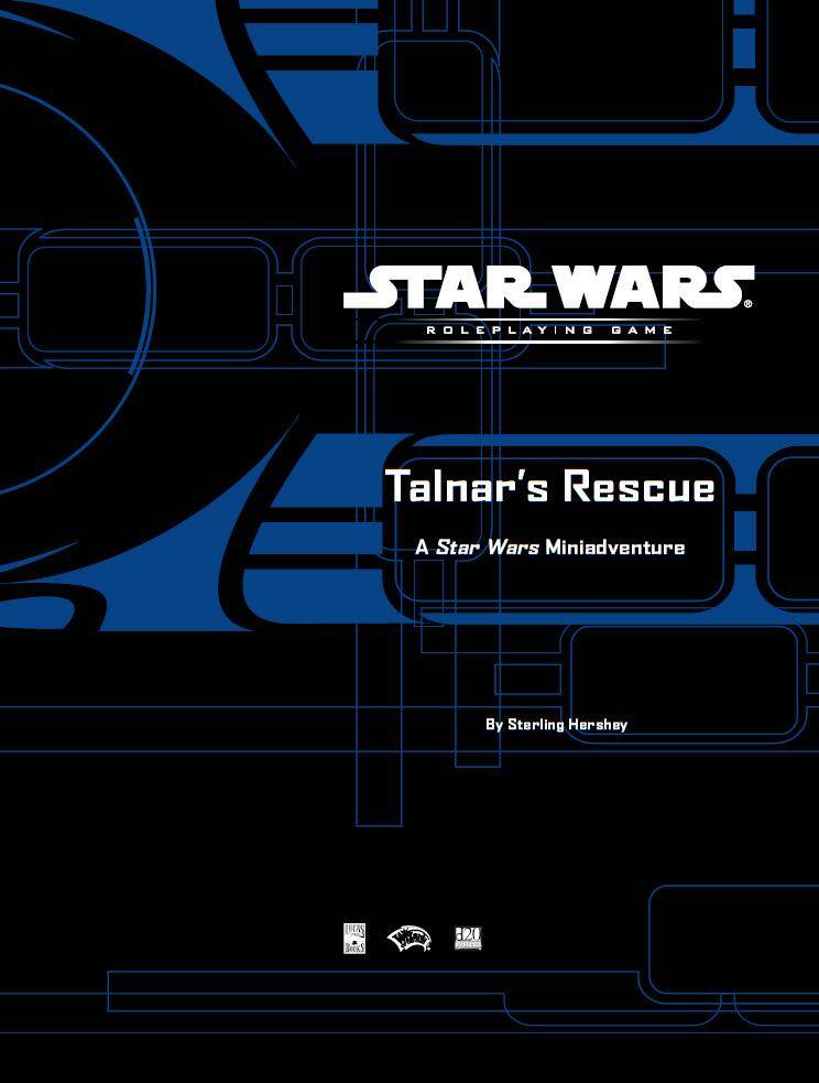 Star Wars Talnar's Rescue adventure