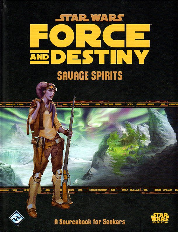 Star Wars Force & Destiny Savage Spirits