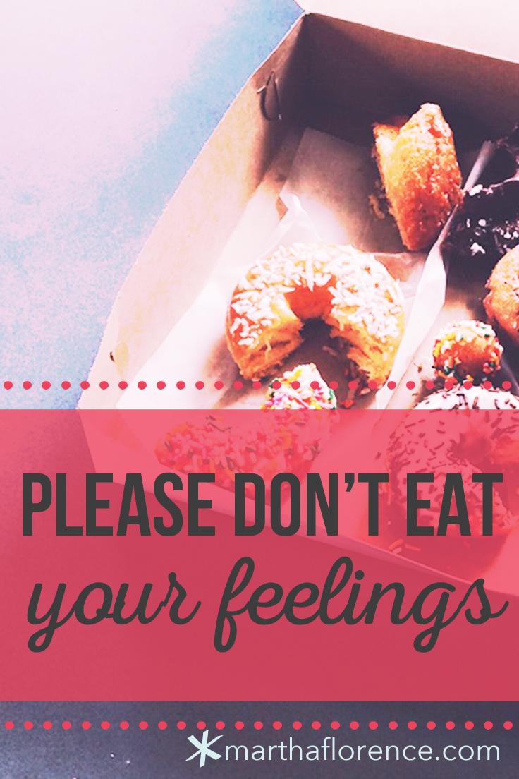 don't-eat-your-feelings