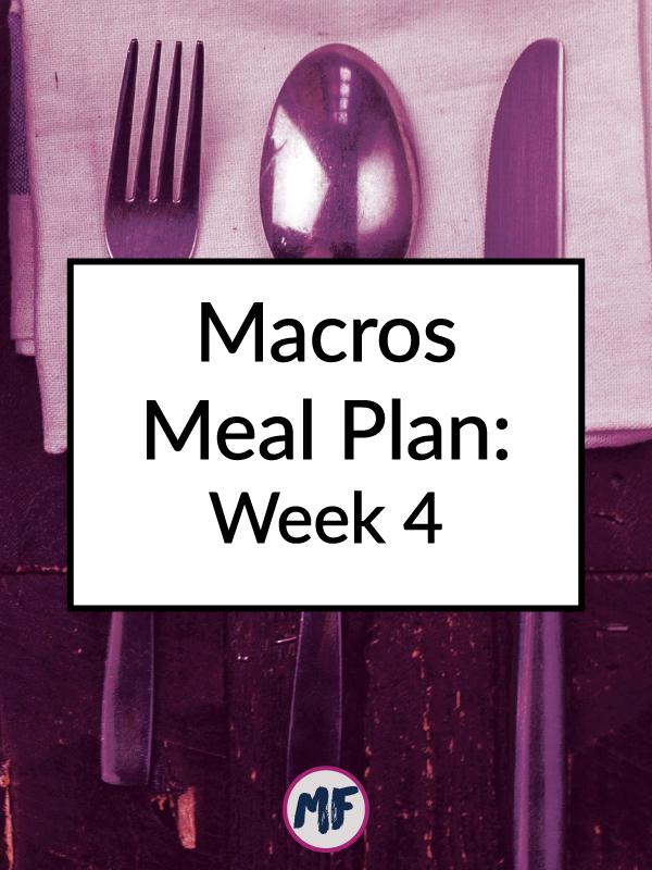 Macros Meal Plan Recap - Week 4 - A recap of my fourth week on an RP Strength macro meal plan.
