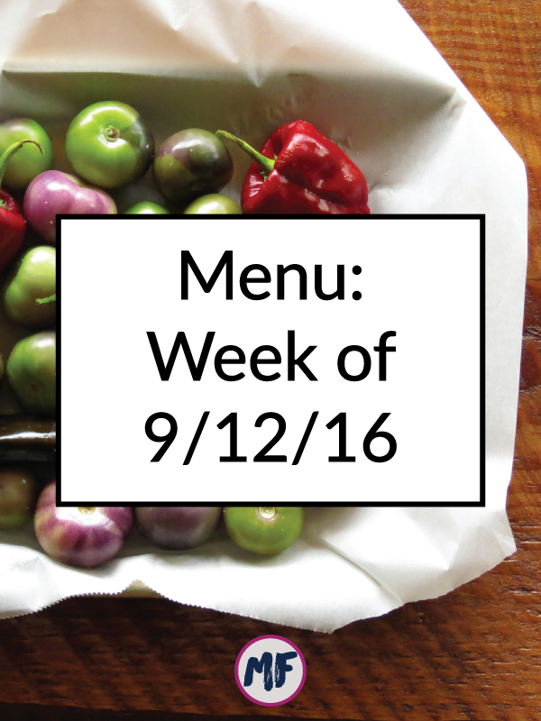 Menu for the week of Sept 12, 2016 - A look at what I'm eating this week as well as my plan for prepping meals. Click for recipes, inspiration, and a plan to help you eat well all week!