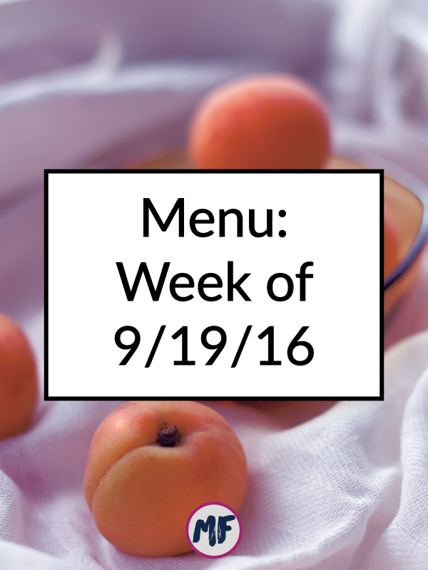 Menu - Week of Sept 19, 2016 - A look at what we're eating this week as well as my plan for prepping meals.
