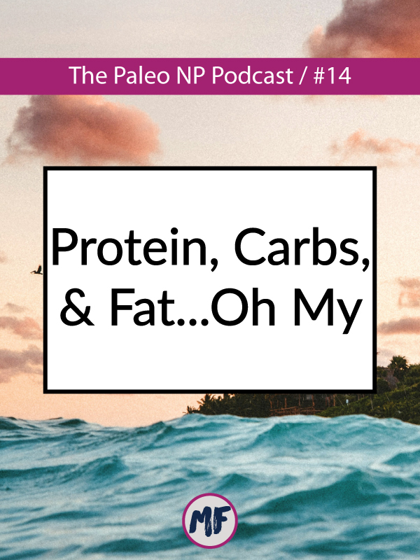 14-Protein,-Carbs,-and-Fat.jpg