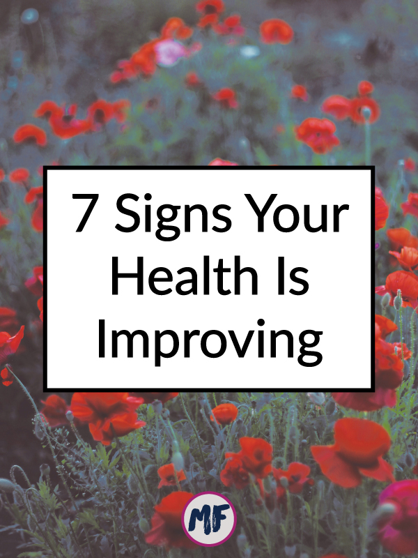 7 signs your health is improving poppy field.jpg