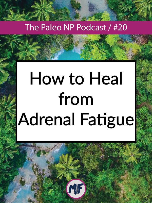 how to heal from adrenal fatigue.jpg