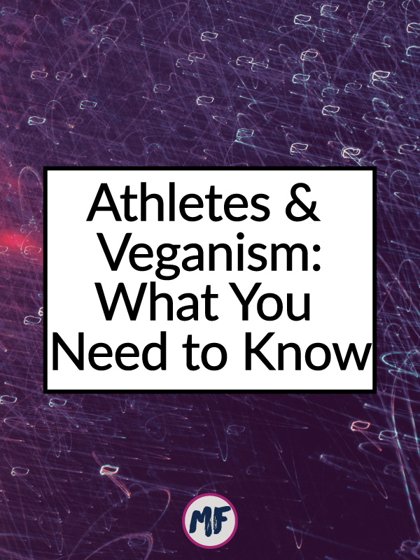what you need to know about athletes and veganism