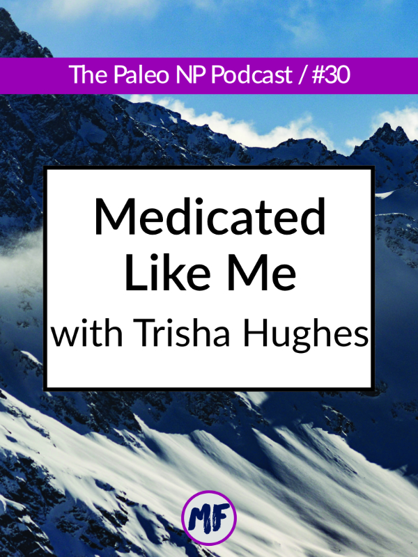In this episode I talk with Trisha Hughes about her newest online project, Medicated Like Me. We talk all things feelings, relationships, and mental health.