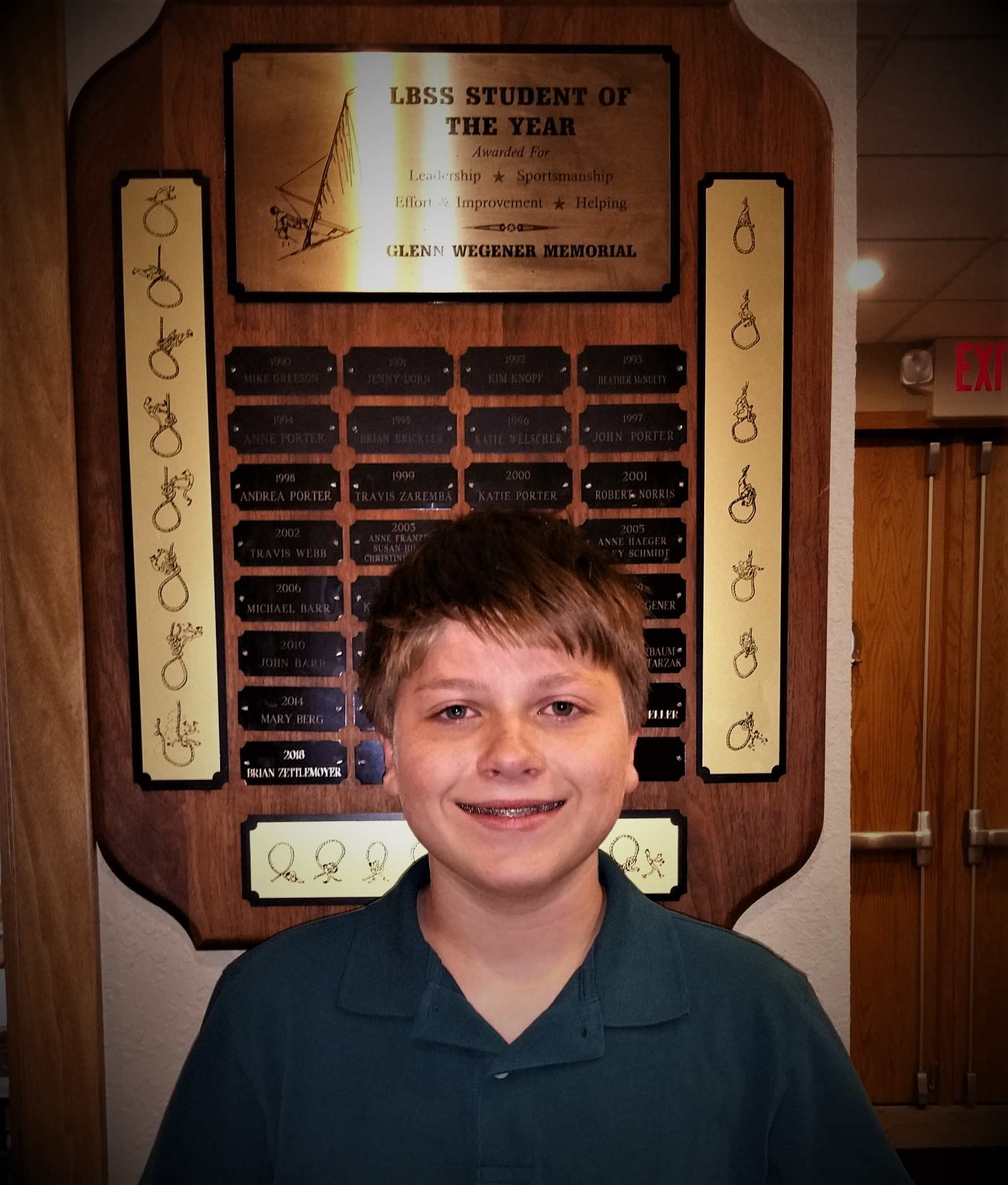 - Brian Zettlemoyer was named 2018 LBSS Student of the Year by the coaches of the Lake Beulah Sailing School. Anne Humphrey awarded Brian the Glenn Wegener Memorial Trophy in recognition of his class leadership, sportsmanship, effort, helpfulness, and improvement. Congratulations Brian!