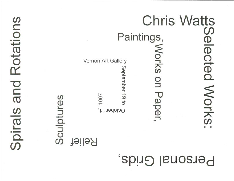 Personal Grids, Spirals and Rotations, Curator Ruth MacLaurin, Vernon Art Gallery, 1997   Click  HERE  for the PDF