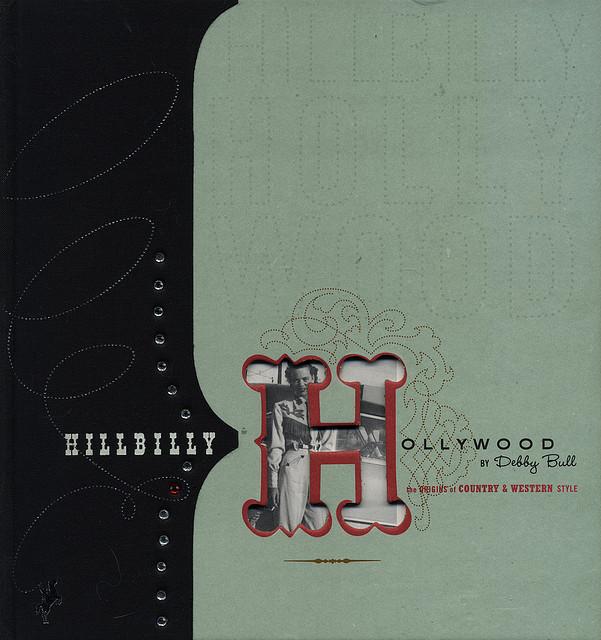 hillbilly-hollywood-book_14509404702_o.jpg
