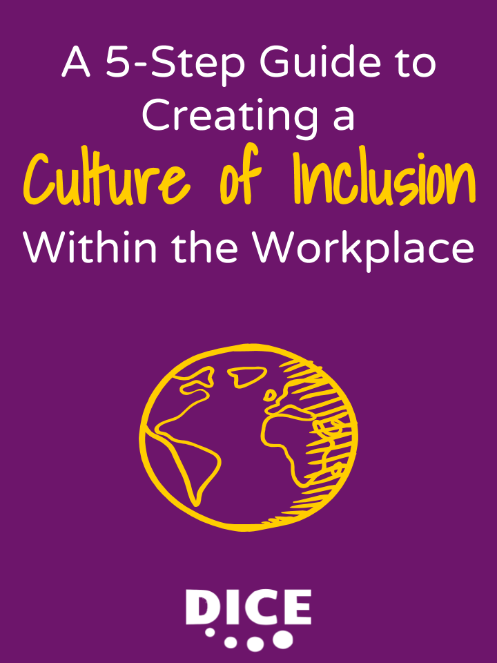 5 Step Guide to Creating a Culture of Inclusion Within The Workplace.png