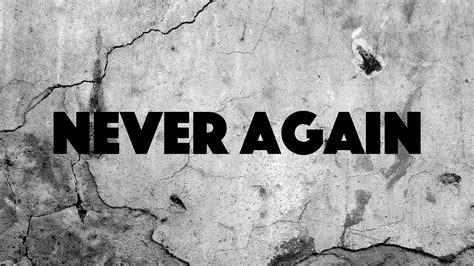 never+again.jpg