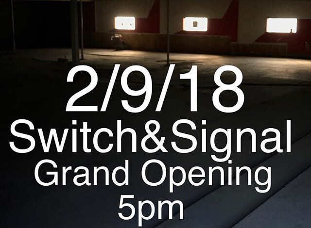 @switchandsignalskatepark Grand Opening this Friday 2/9/18!