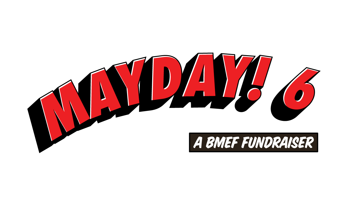 Logo for the BMEF Fundraiser, Mayday! 6.  2015.