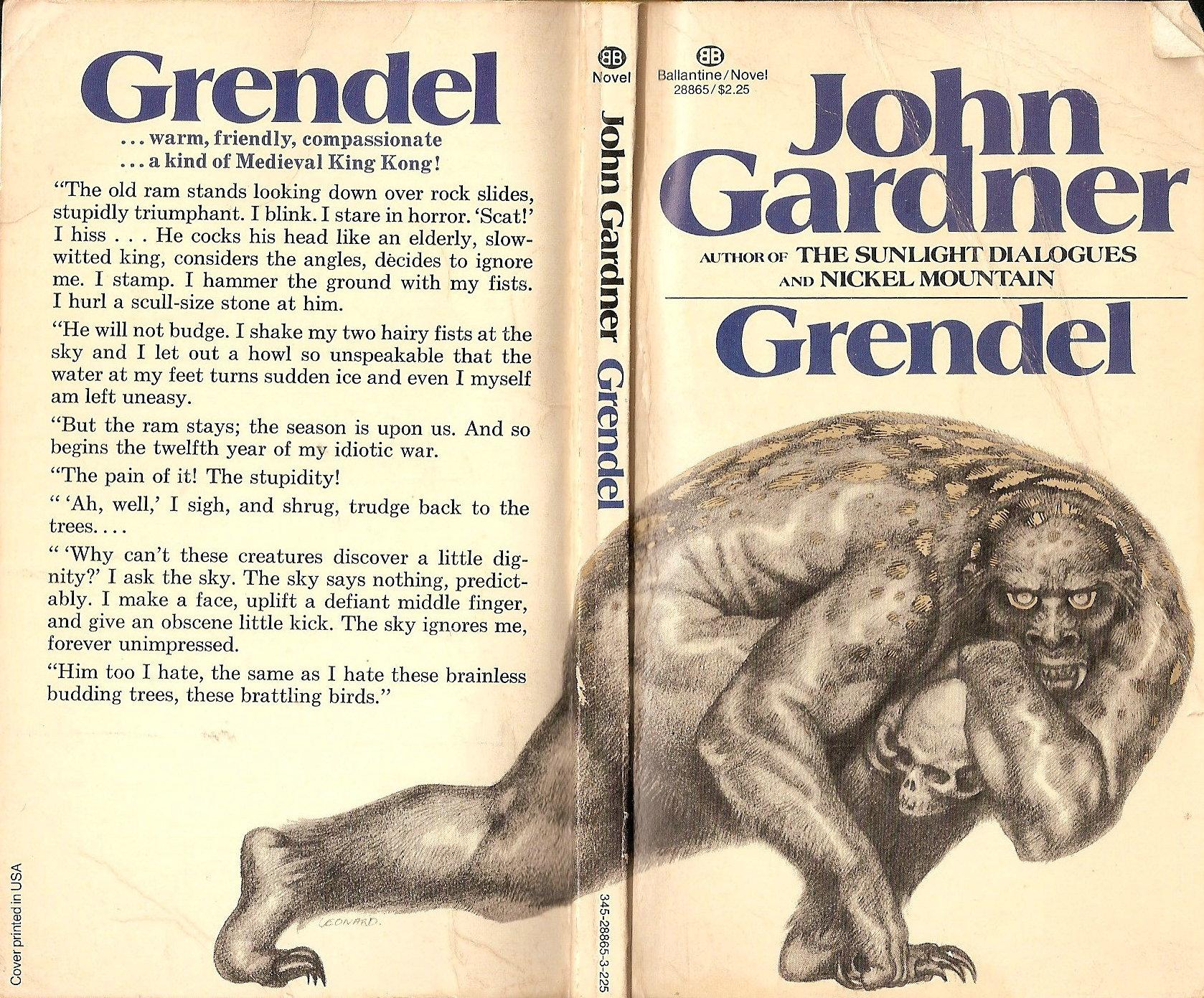 GRENDEL! He's a little bit scary.