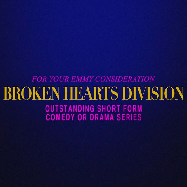 FOR YOUR EMMY CONSIDERATION— Outstanding Short Form Comedy or Drama Series, Broken Hearts Division [CATEGORY 91] Watch the FYC video now! Link in bio. . . . . . . . #fyc #foryourconsideration #foryouremmyconsideration #emmys2018 #actress #actor #actresslife #actorlife #shortform #webseries #comedy #relationships #sag #screenactorsguild #tvacademy #losangeles