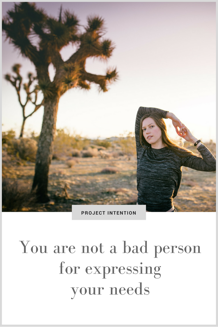 You are not a bad person for expressing your needs.png
