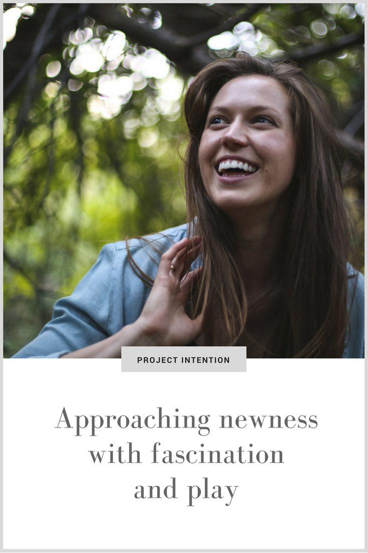 Approaching newness with fascination and play.png