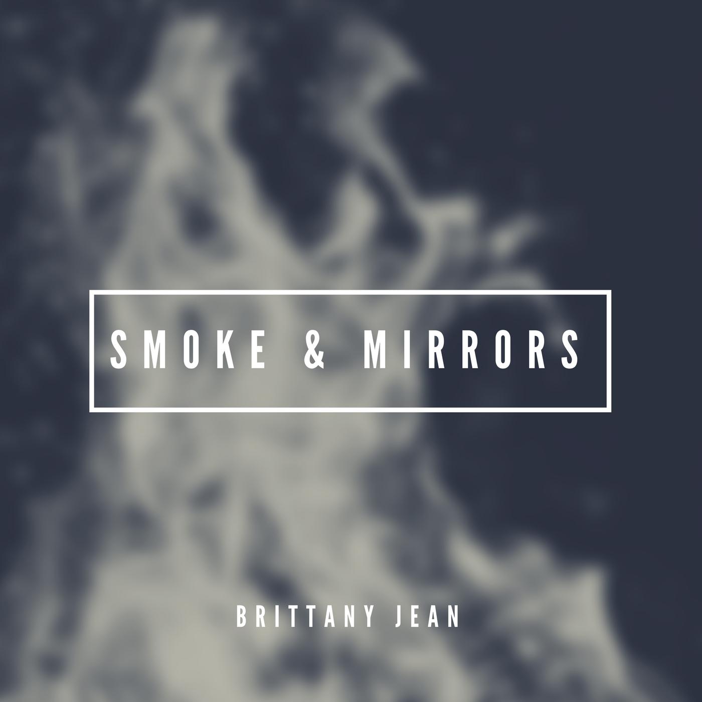Smoke and Mirrors.jpg