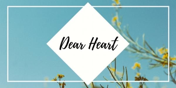 Post December 21 Dear Heart.jpg