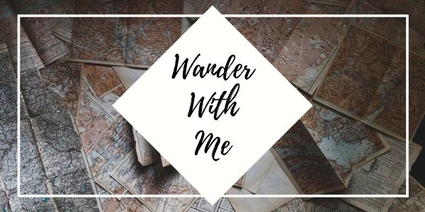 Dec 28 Wander With Me.jpg