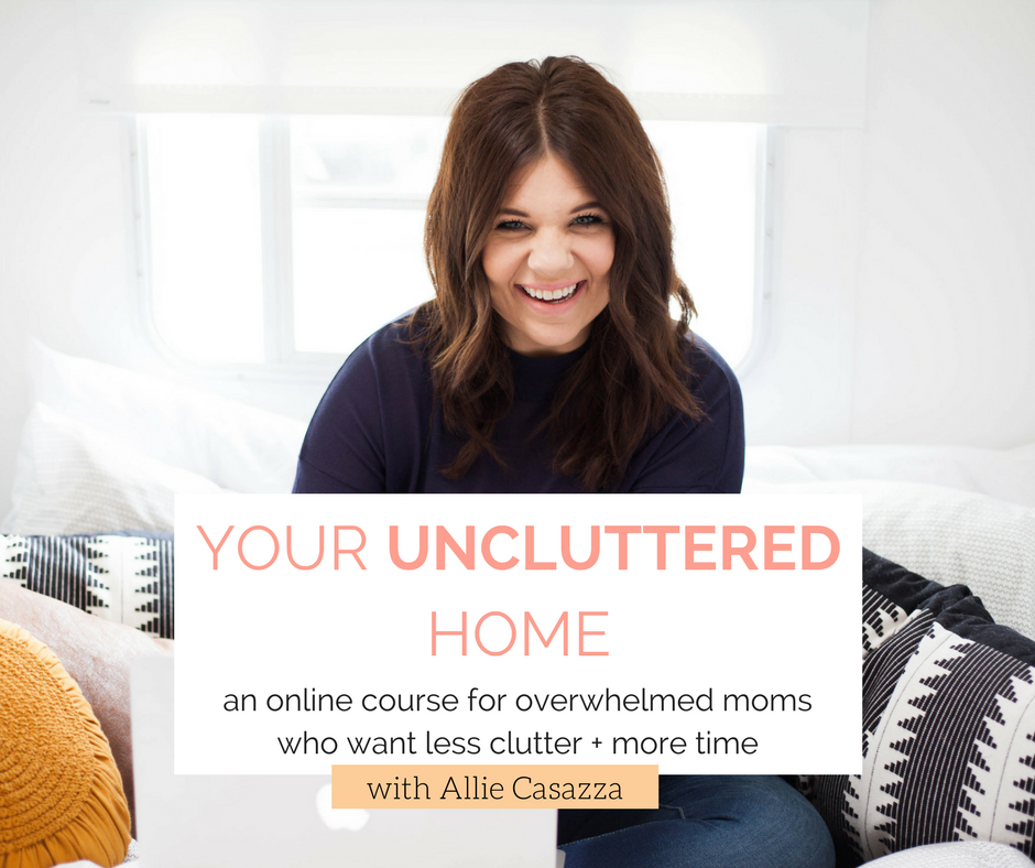 your uncluttered home allie casazza