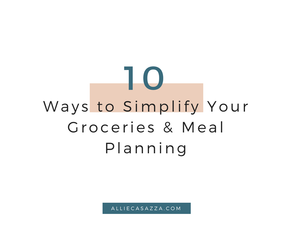 10_Ways_to_Simplify_Your_Groceries_&_Meal_Planning_2.png