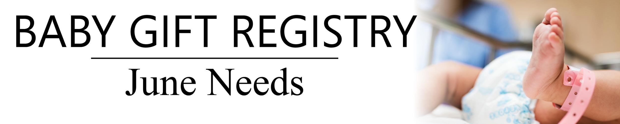 06-2018 - Baby Gift Registry - Blog Banner.png