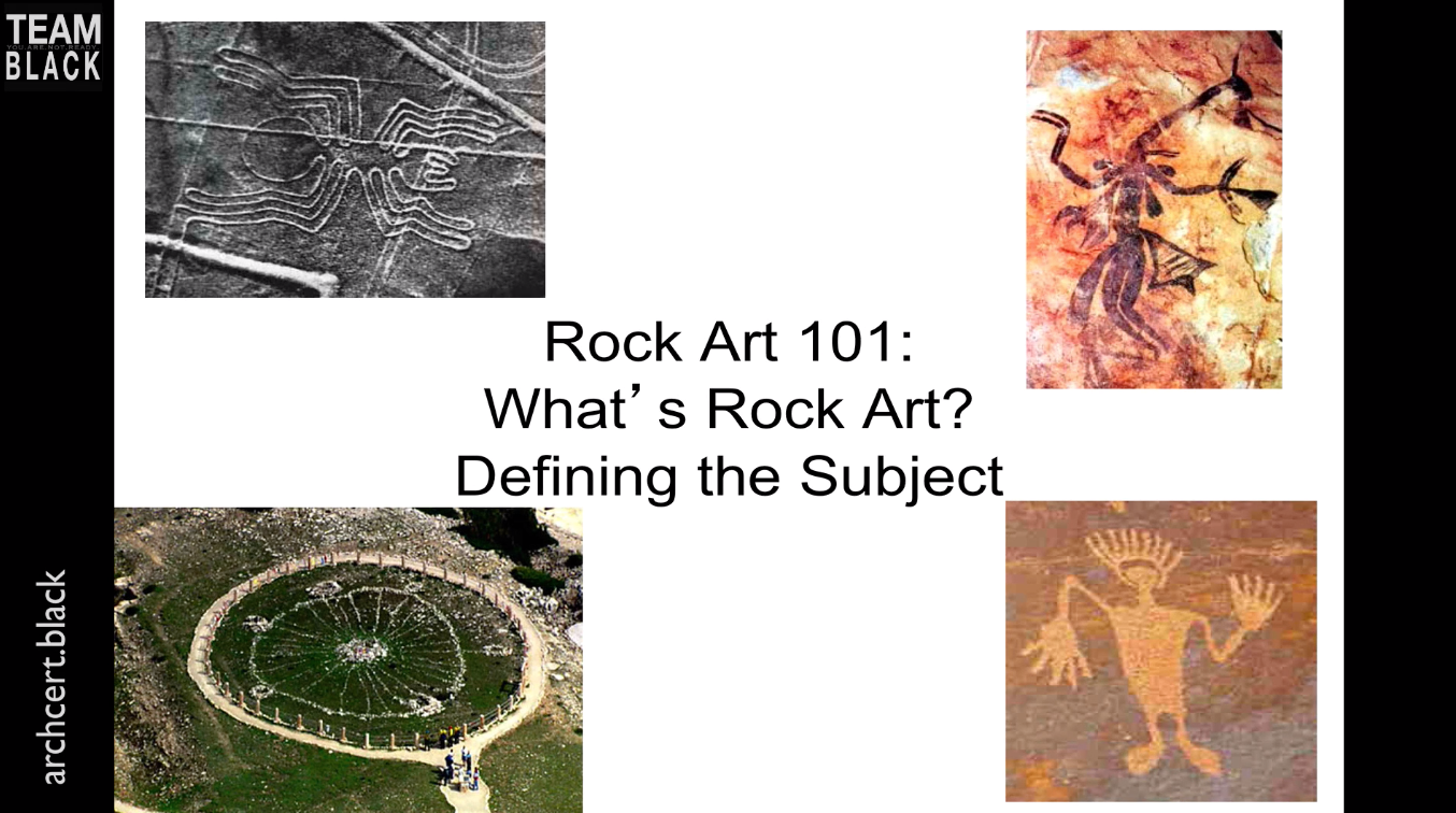 Rock Art 101   Rock Art is a special kind of feature within archaeological sites. Learn from a notable expert in this field about how to recognize, record and interpret Rock Art.