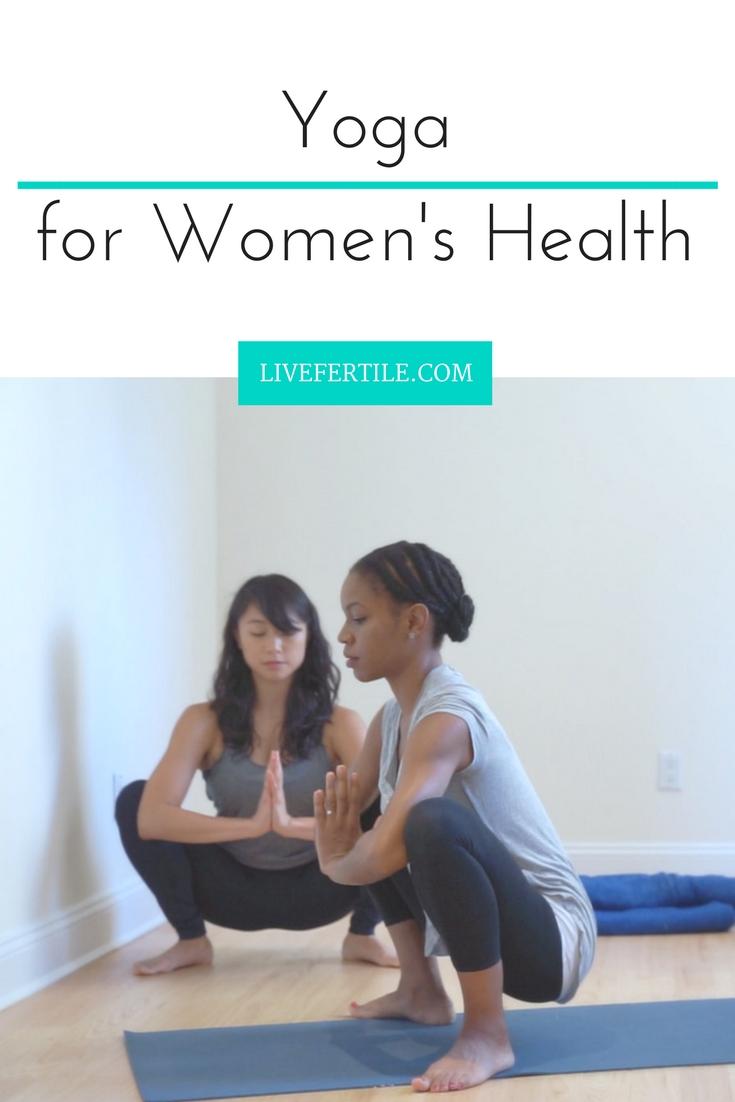 Yoga for Women's Health PMS PCOS Fertility Endometriosis