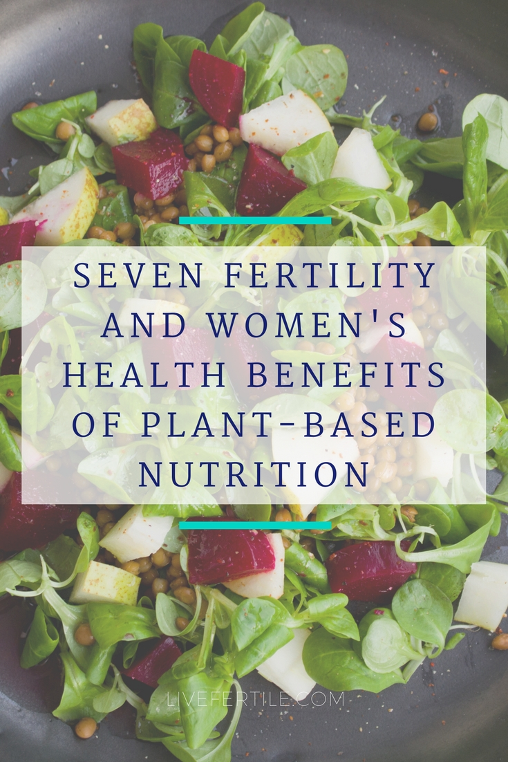 Fertility+Plant+Based+Women's+health+diet+nutrition.jpg