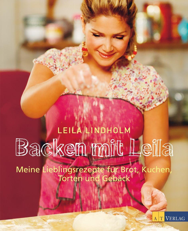 Backen mit Leila - AT Verlag