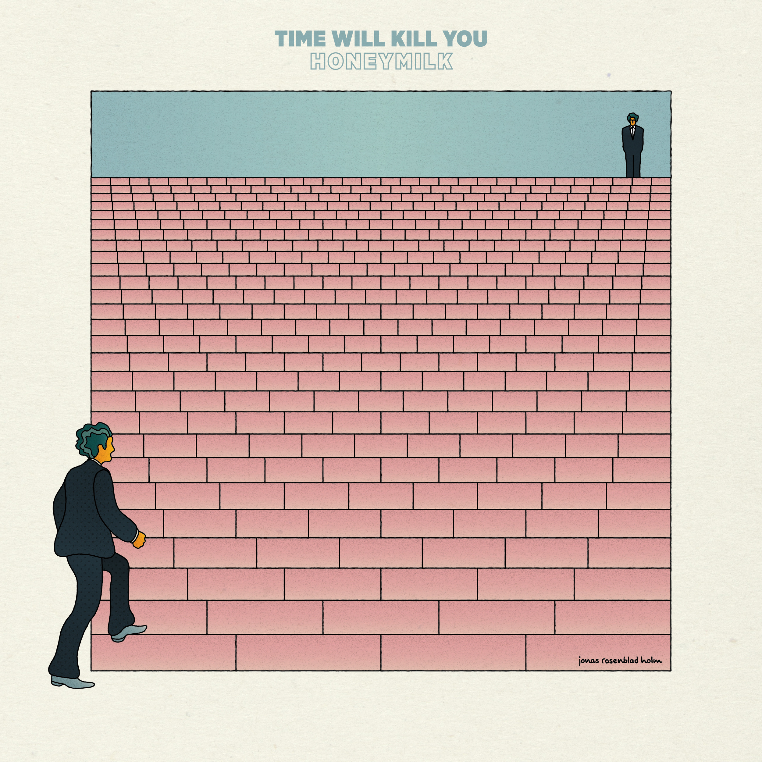 "BIRDS015 - HONEYMILK - ""Time Will Kill You"""