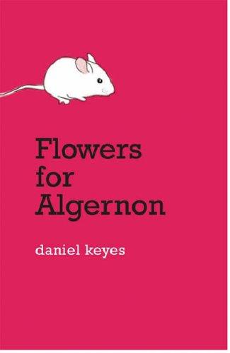 "15. ""Flowers for Algernon"" by Daniel Keyes"