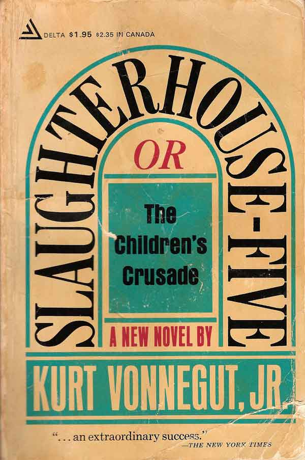 """17. """"Slaughterhouse Five"""" by Kurt Vonnegut"""