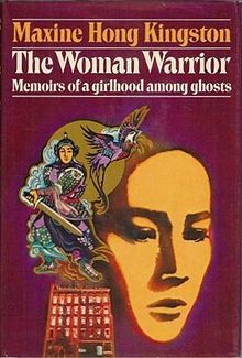 The Woman Warrior - Maxine Hong Kingston