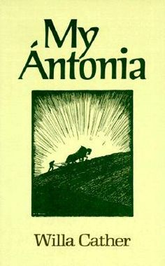 My Antonia – Willa Cather